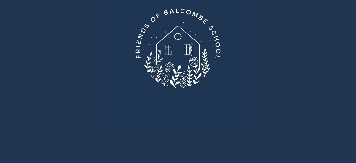 FRIENDS OF BALCOMBE SCHOOL
